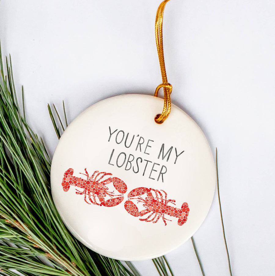 You're My Lobster Ornament
