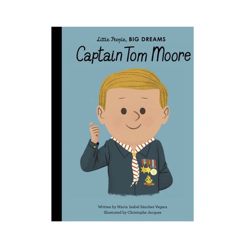 Captain Tom Moore - Little People, Big Dreams
