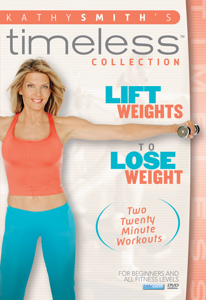 Weight Lifting For Weight Loss Strength Training Dvd Kathy Smith Kathysmithfitness