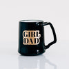 Girl Dad Coffee Mug, Engraved Porcelain - Black