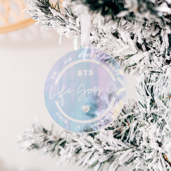 Life Goes On BTS Christmas Ornament, Iridescent Acrylic