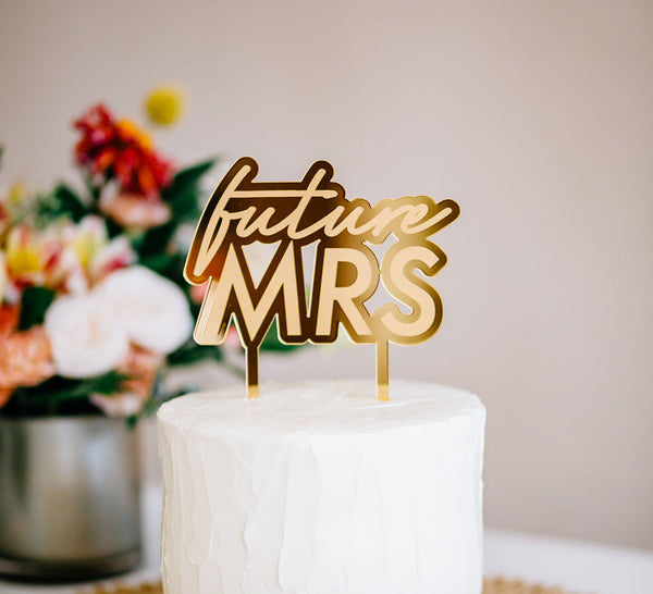 "5.5"" Future Mrs Engraved Cake Topper - Malibu, Acrylic or Wood"