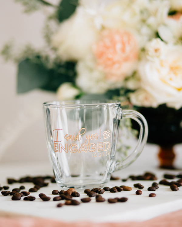 I Said Yes Engaged Custom Engraved Coffee Mug, Tempo Glass