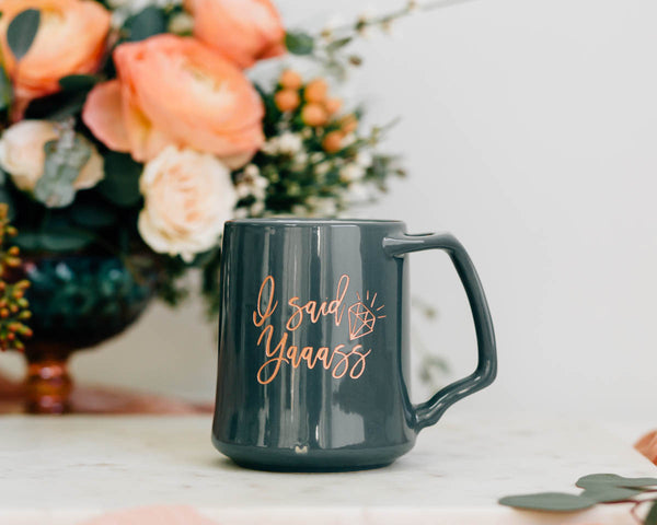 I Said Yaaass Coffee Mug, Engraved Porcelain - Slate