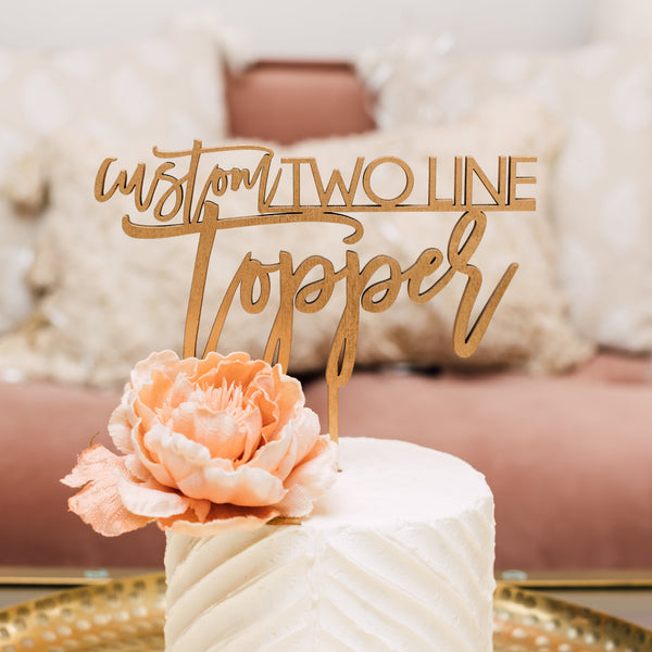 "8"" Custom Cake Topper, 2 Lines, Wood"