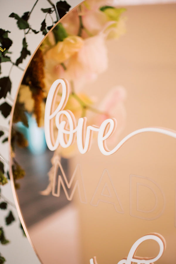 Love Made Us Do It Wedding Sign, Acrylic - Darling Collection