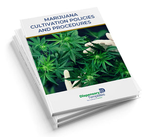 Marijuana Cultivation Policies and Procedures