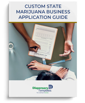 Custom State Dispensary Application Guide & Checklist