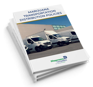 Marijuana Transportation/Distribution Policies and Procedures