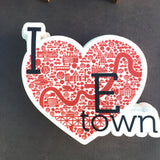 I Heart E-Town Sticker