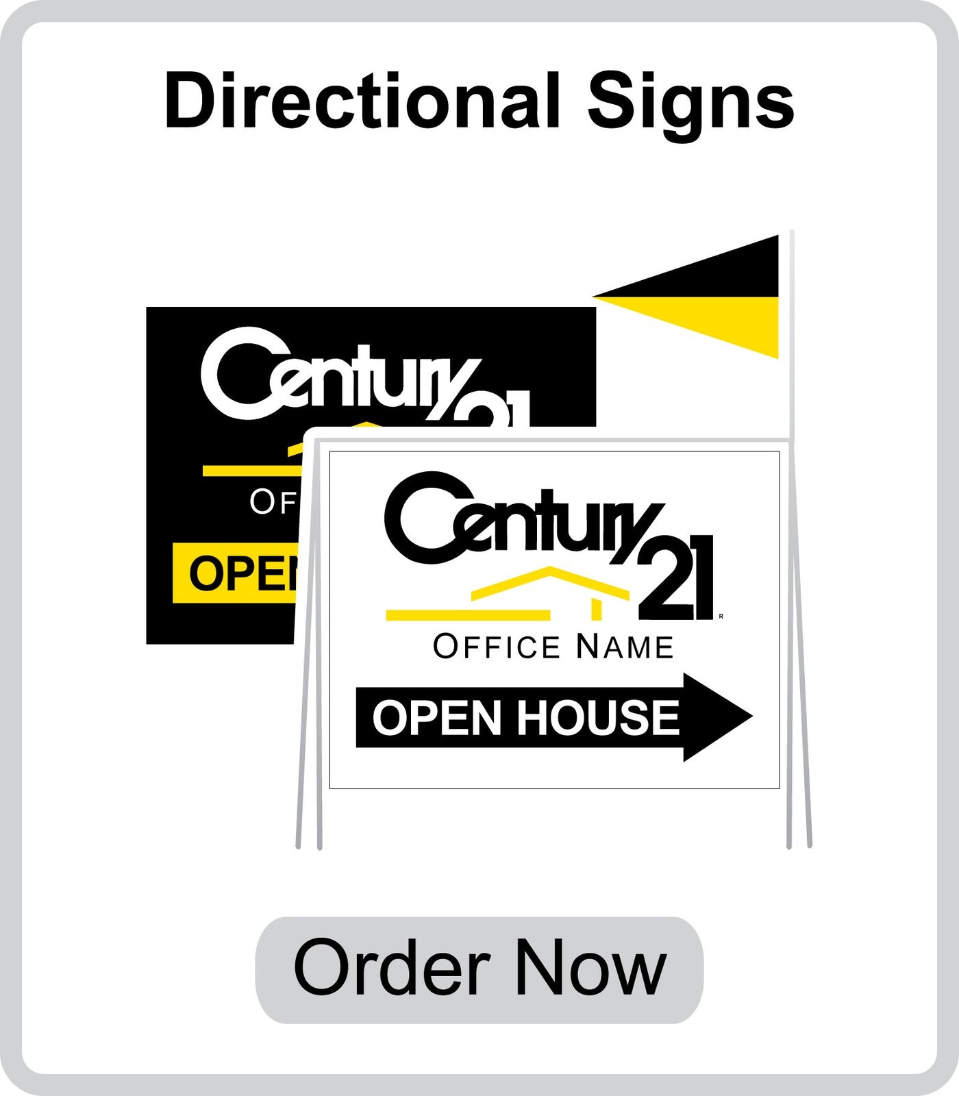 Century 21 Open House Signs