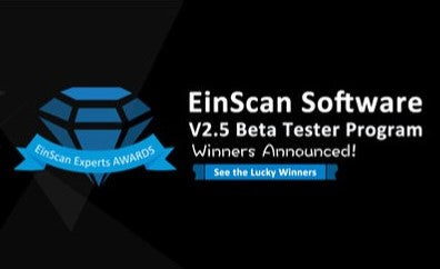 Shining 3D releases new v2.5 EinScan software & announces winners of Beta Test Program!