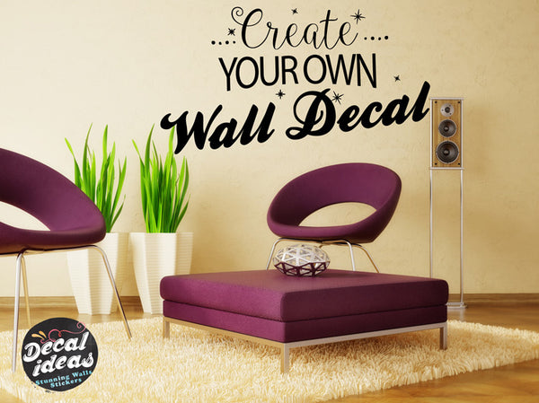 Custom Made wall sticker
