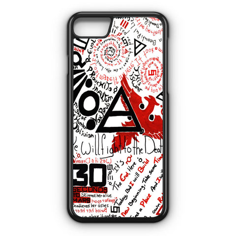 30 Second to Mars Quotes iPhone 7 Case