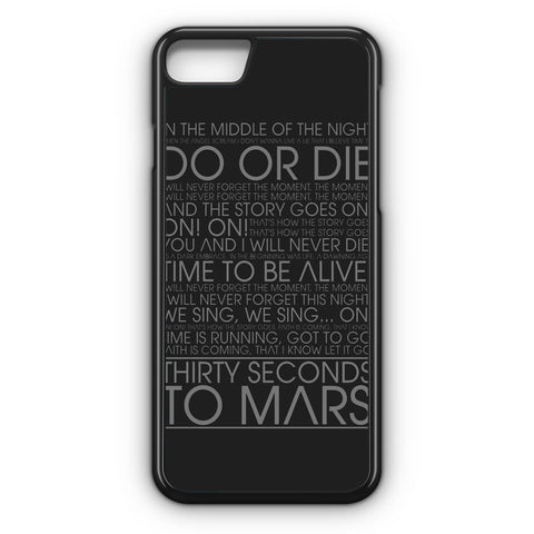 30 Second To Mars Do Or Die iPhone 7 Case