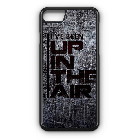 30 Seconds To Mars I'Ve Been Up In The Air iPhone 7 Case