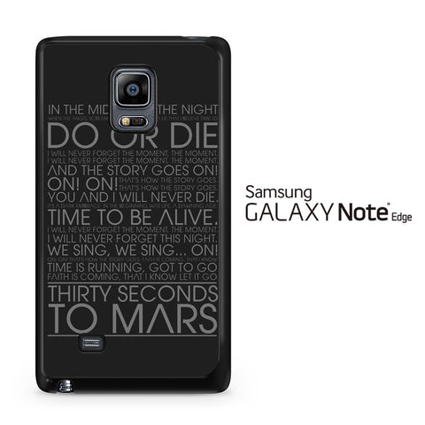 30 Second To Mars Do Or Die Samsung Galaxy Note Edge Case