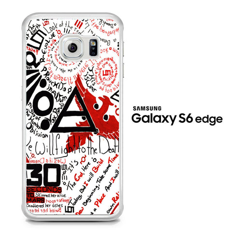 30 Second to Mars Quotes Samsung Galaxy S6 Edge Case