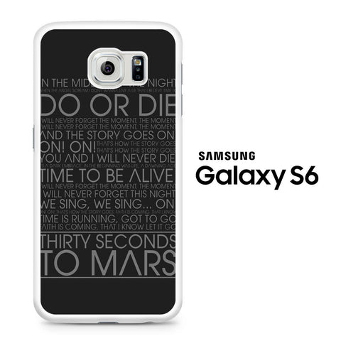 30 Second To Mars Do Or Die Samsung Galaxy S6 Case - Samsung Galaxy S6 case