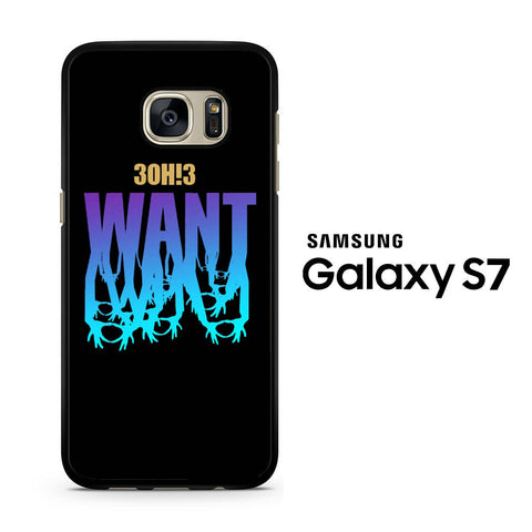 3OH!3 Want Samsung Galaxy S7 Case