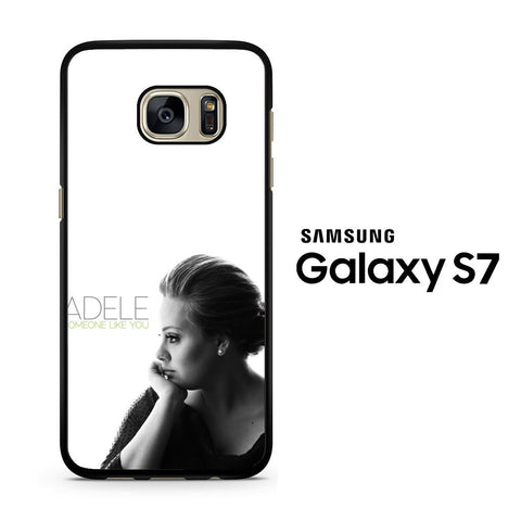 Adele Someone Like You Samsung Galaxy S7 Case