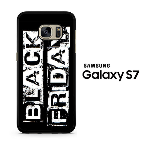 Black Friday Samsung Galaxy S7 Case