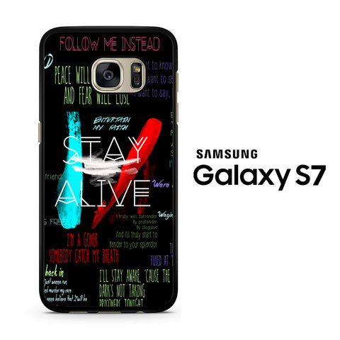 Twenty One Pilots Stay Alive Samsung Galaxy S7 Case