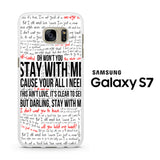 Stay With Me Sam Smith Samsung Galaxy S7 Case