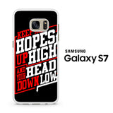 ADTR Lyrics Keep Your Hopes Up High Samsung Galaxy S7 Case