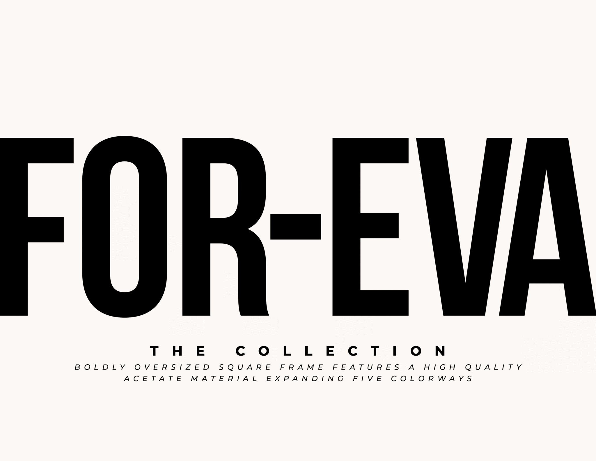 FOR-EVA collection