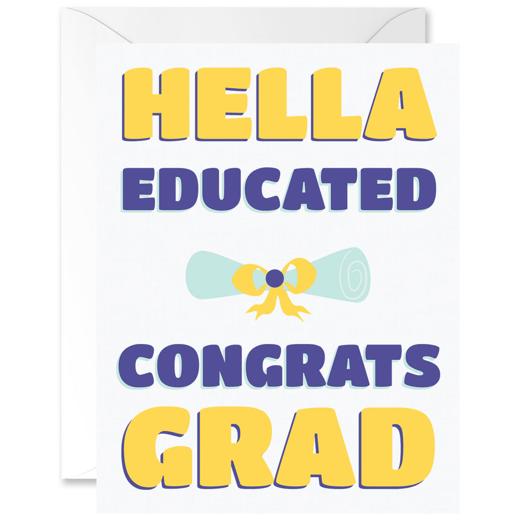 Hella Educated Congrats Grad Graduation Greeting Card [English]