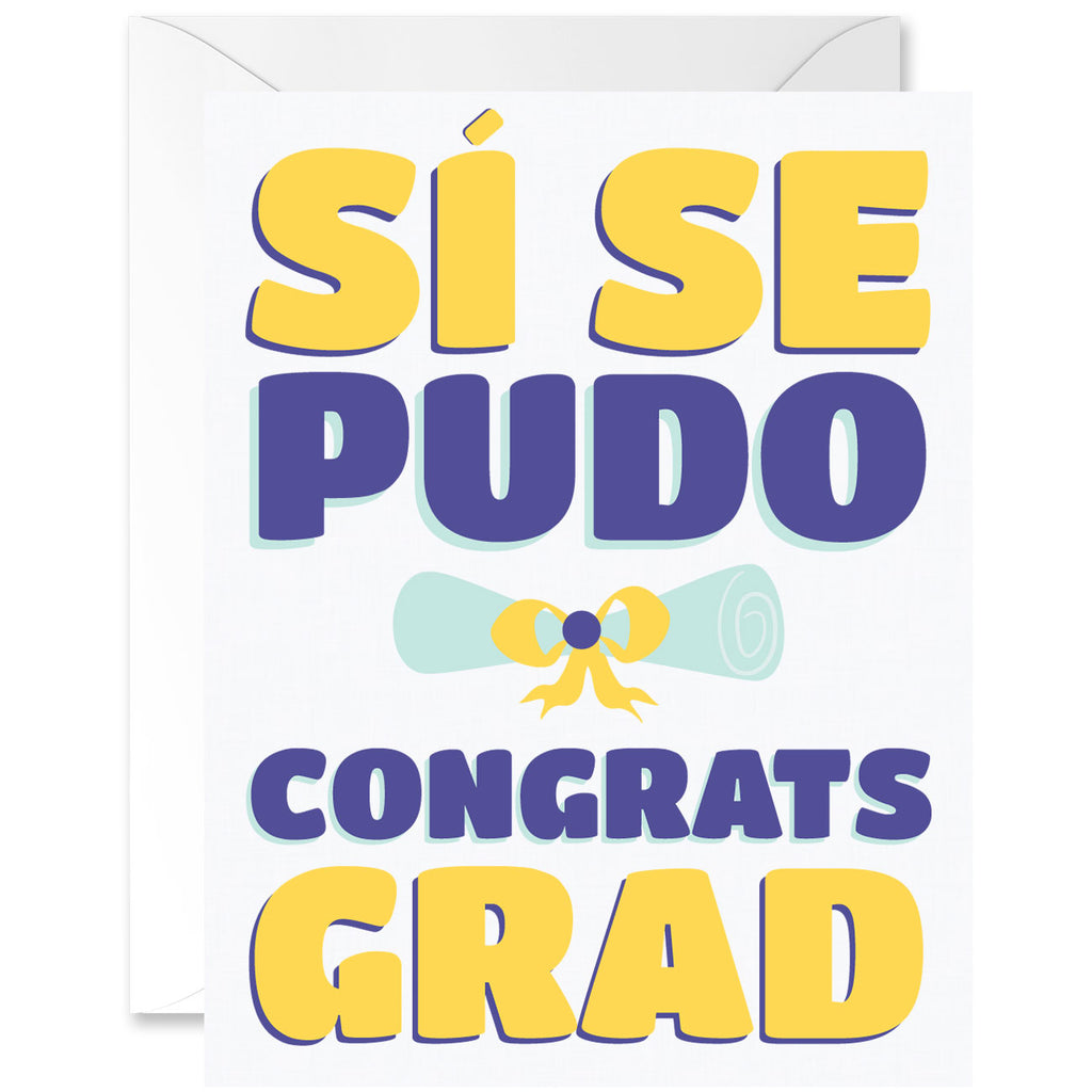 Sí Se Pudo Congrats Grad Graduation Greeting Card [Spanish]