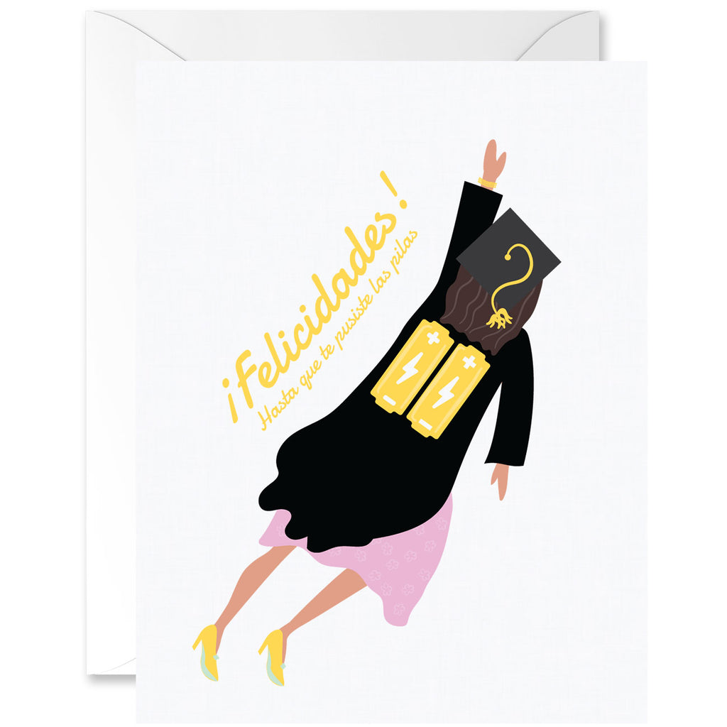 Felicidades! Hasta Que Te Pusiste Las Pilas Graduation Greeting Card - Woman Flying With Batteries [Spanish]
