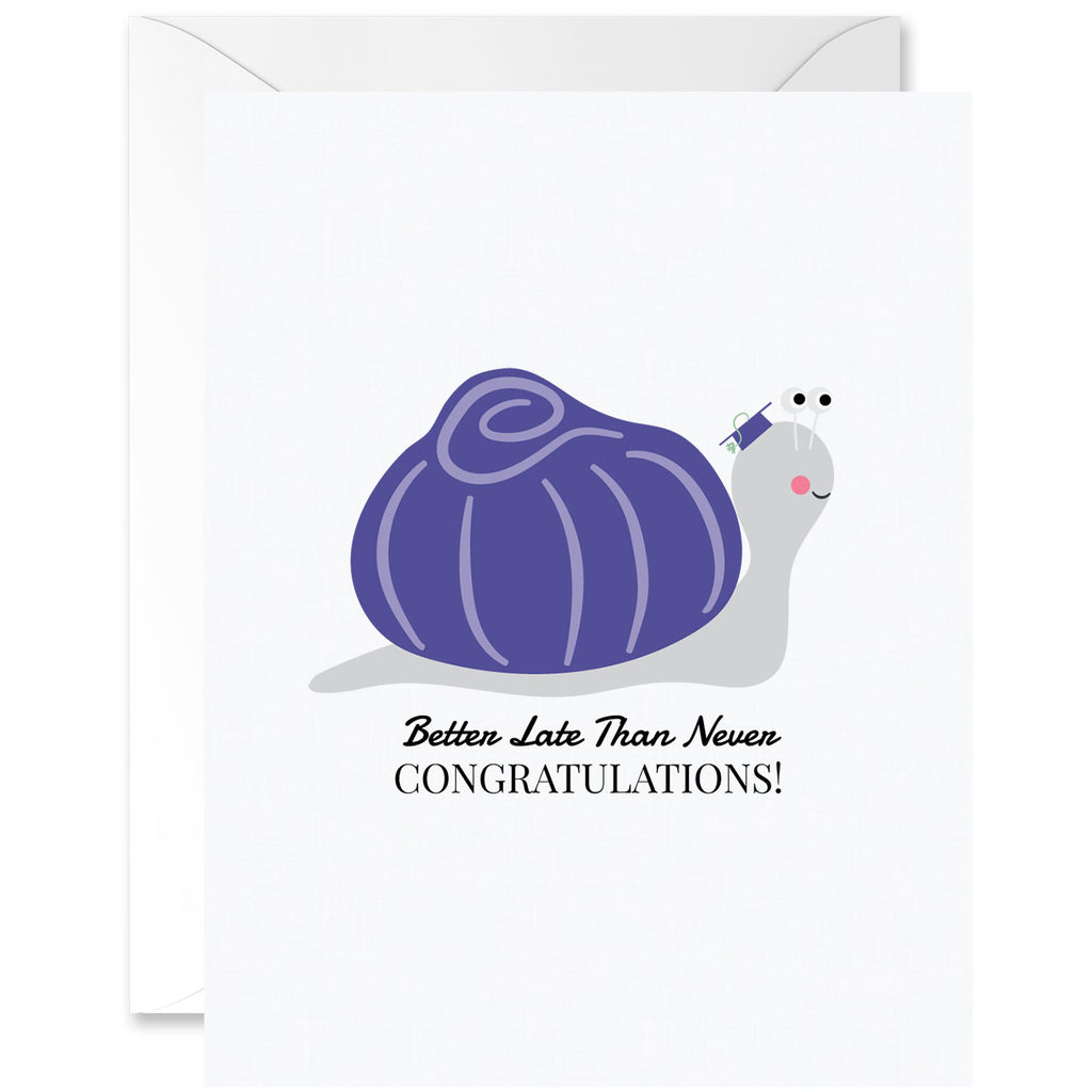Snail Better Late Than Never Congratulations Graduation Greeting Card [English]