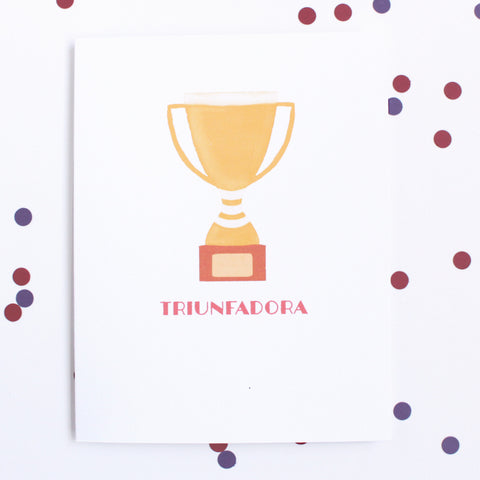 Triunfadora Gold Trophy. Encouragement Greeting Cards. www.sweetllamita.com