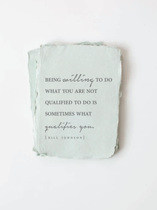 """Sometime what qualifies you"" [Johnson] Encouragement Card"
