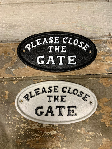 Plaque: Please Close the Gate