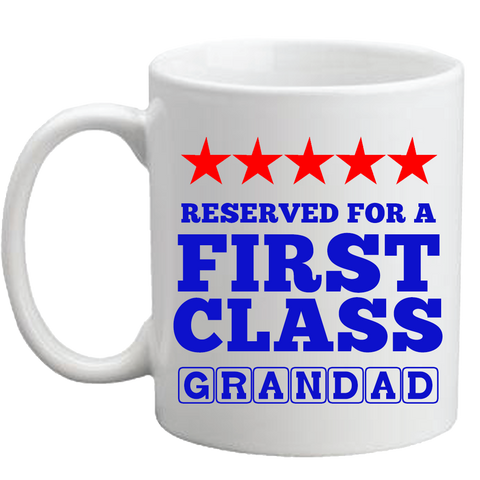 First Class Grand dad Mug 7