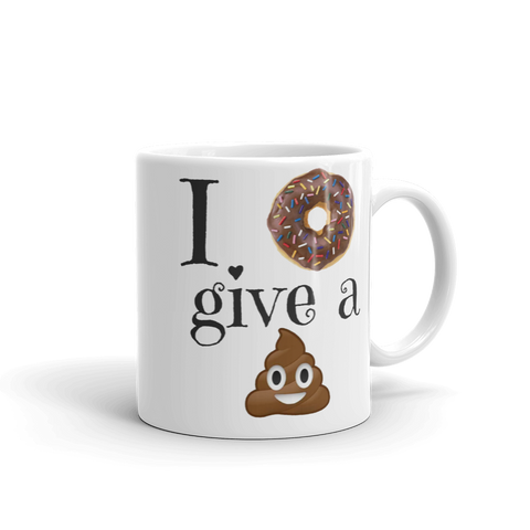 I Dont Give a...  11oz Mug