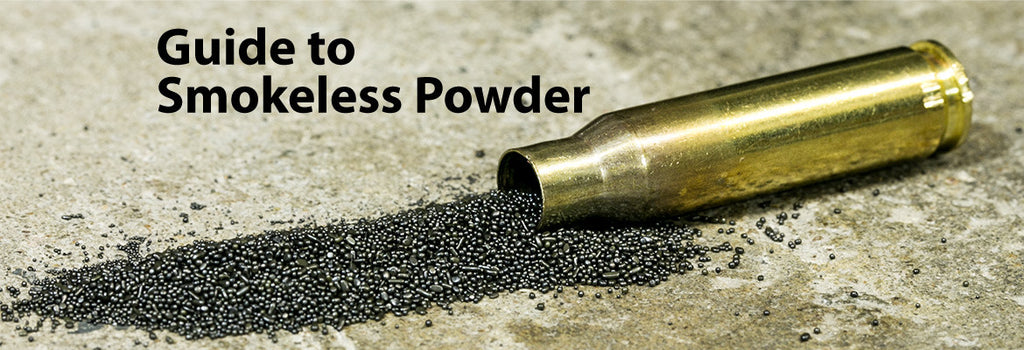 Your Guide To Smokeless Powder