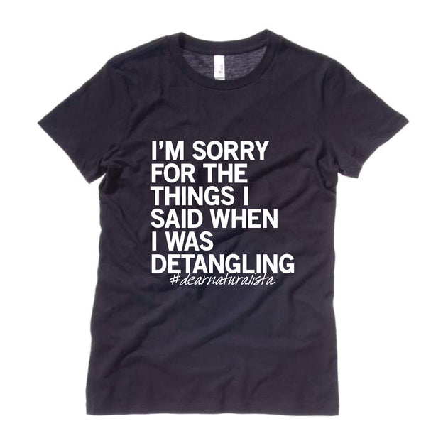 Women's Sorry Detangling T-Shirt