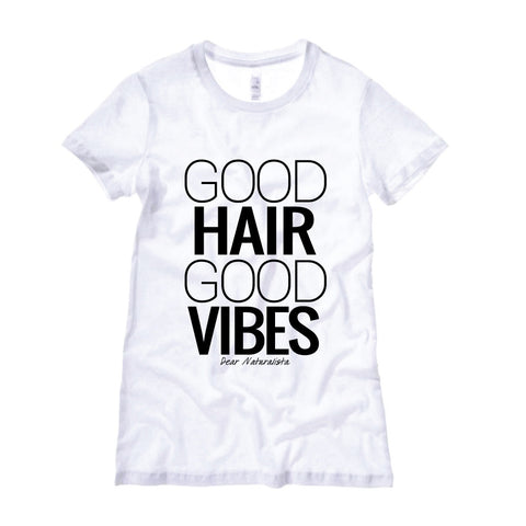 Women's Good Hair Good Vibes T-Shirt (2 colors)