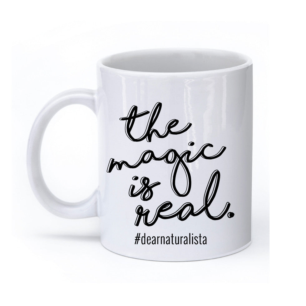 The Magic Is Real Drinking Mug