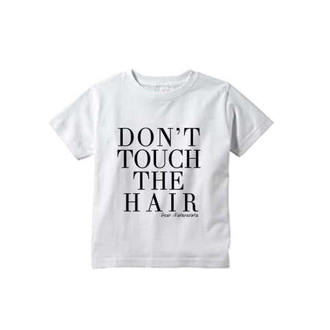 Toddler Don't Touch the Hair tee-White