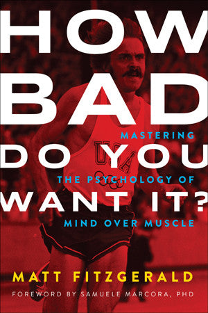 How bad do you want it? Book by Matt Fitzgerald - RideCX