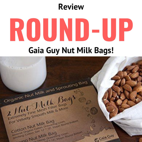 Nut Milk Bag Review Round-up