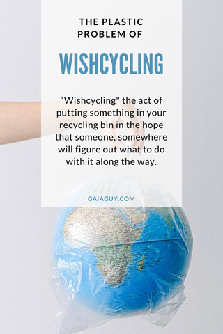 Wishcycling and the Problem With Plastic Recycling