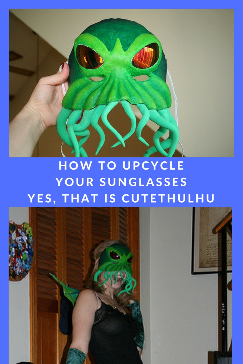 UPCYCLE YOUR SUNGLASSES CUTETHULHU