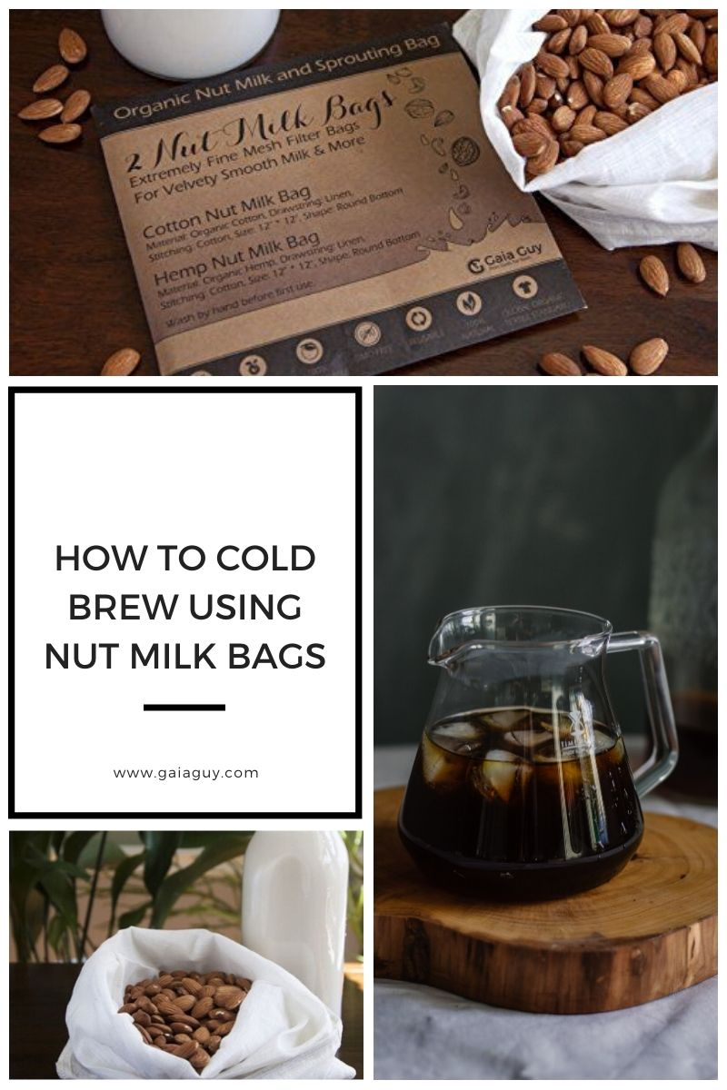 how to cold brew coffee using nut milk bags