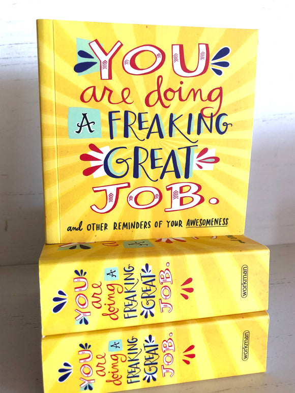 You Are Doing A Freaking Great Job - Home and Gift - SierraLily